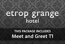 MAN Etrop Grange with Meet and Greet T1