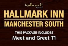 MAN Hallmark Inn South with Meet and Greet T1
